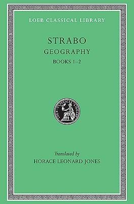 Strabons Erdbeschreibung in Siebenzehn B Chern, Volume 2 Strabo