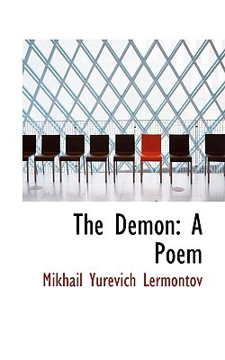 The Demon: A Poem  by  Mikhail Lermontov