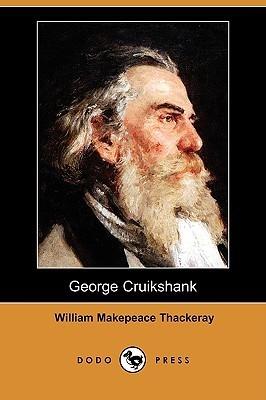 George Cruikshank William Makepeace Thackeray