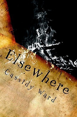 Elsewhere: Bones and Thorns  by  Cassidy Ward