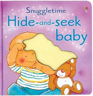 Hide-And-Seek Baby  by  Fiona Watt
