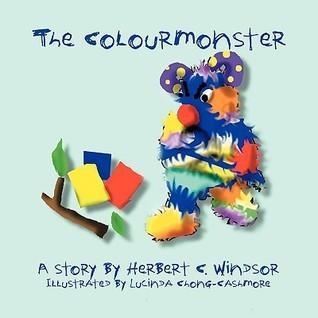 The Colour Monster  by  Herbert C. Windsor