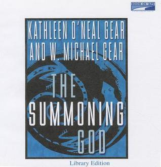 The Summoning God (Anasazi Mysteries, #2)  by  Kathleen ONeal Gear