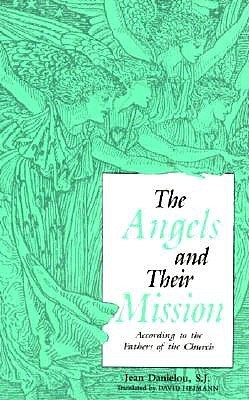 Angels and Their Mission Jean Daniélou