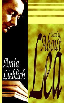 Learning about Lea  by  Amia Lieblich