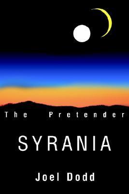 Syrania: The Pretender  by  Joel D Dodd