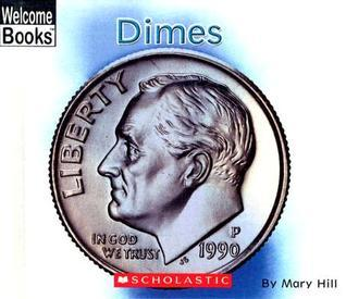 Dimes  by  Mary Hill
