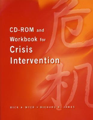 CD-ROM and Workbook for Crisis Intervention, Revised Version Rick A. Myer