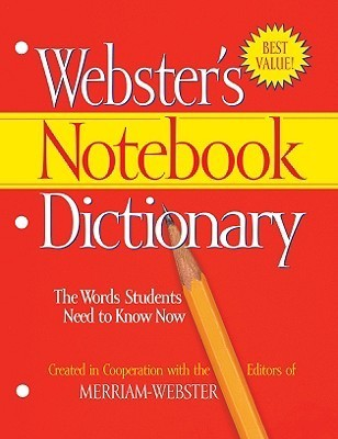 Websters Notebook Dictionary Merriam-Webster