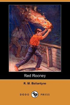 Red Rooney  by  R.M. Ballantyne