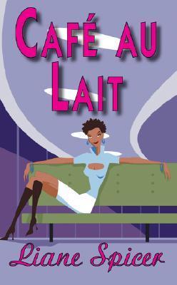 Cafe Au Lait Liane Spicer