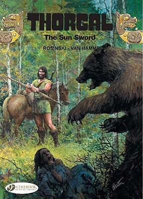 The Sun Sword: Thorgal Vol. 10  by  Grzegorz Rosiński