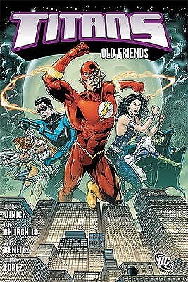 Titans, Volume 1: Old Friends  by  Judd Winick