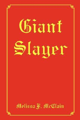 Giant Slayer  by  A.C. Snow