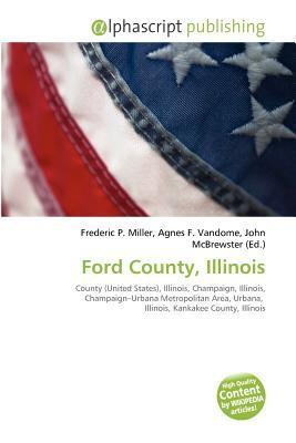 Ford County, Illinois  by  Frederic P.  Miller