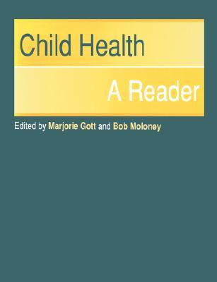 Child Health: A Reader  by  Marjorie Gott