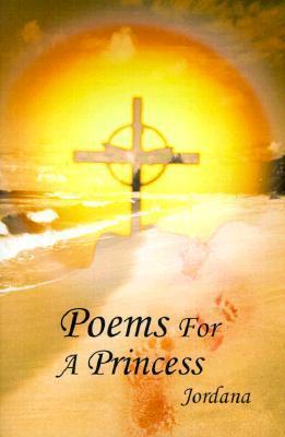 Poems for a Princess  by  Jordana