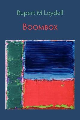 Boombox  by  Rupert Loydell