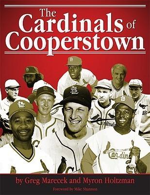 The Cardinals of Cooperstown  by  Greg Marecek