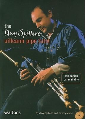 The Davy Spillane Uilleann Pipe Tutor  by  Davy Spillane