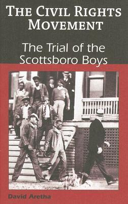 The Trial of the Scottsboro Boys David Aretha