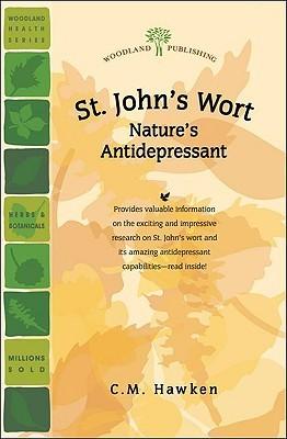 St. Johns Wort: Natures Antidepressant Rita Elkins
