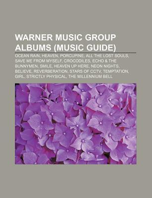 Warner Music Group Albums (Music Guide): Ocean Rain, Heaven, Porcupine, All the Lost Souls, Save Me from Myself, Crocodiles  by  Source Wikipedia