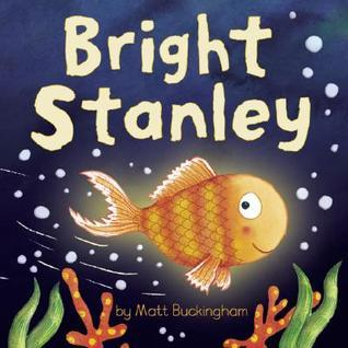 Bright Stanley Matt Buckingham