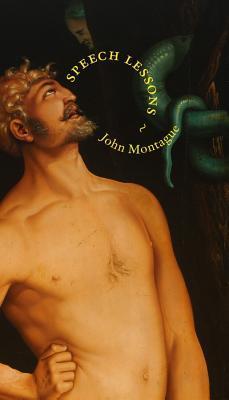 Speech Lessons John Montague