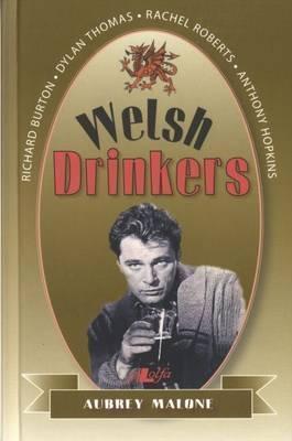 Welsh Drinkers  by  Aubrey Malone
