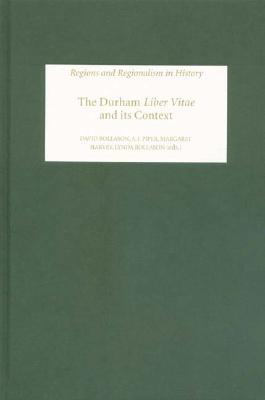 The Durham Liber Vitae And Its Context  by  David Rollason