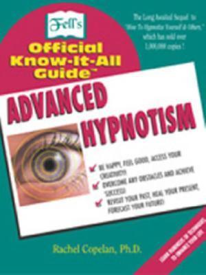 Fells Advanced Hypnotism  by  Rachel Copelan