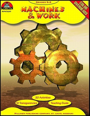 Machines & Work  by  Edward P. Ortleb