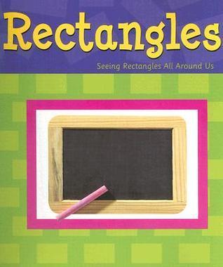 Rectangles  by  Sarah L. Schuette