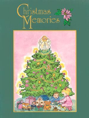 Christmas Memories Jeannine B. Browning