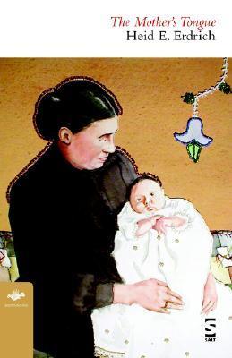 The Mothers Tongue Heid E. Erdrich