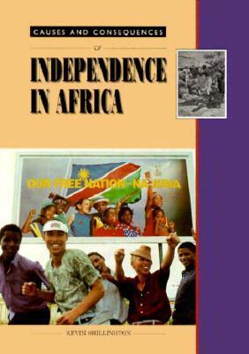 Independence in Africa  by  Kevin Shillington