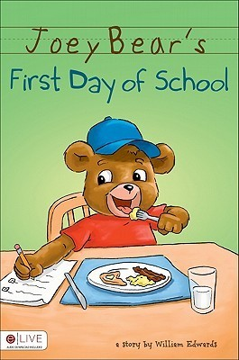 Joey Bears First Day of School William Edwards