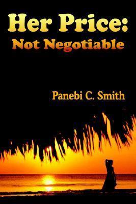 Her Price: Not Negotiable Panebi  C. Smith