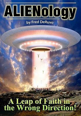 Alienology Fred DeRuvo