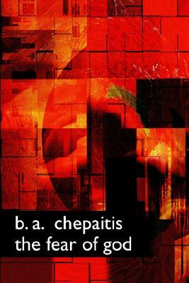 The Fear of God B.A. Chepaitis