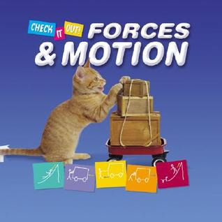 Force & Motion  by  Clint Twist