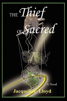 The Thief of Sacred  by  Jacqueline Lloyd