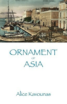 Ornament of Asia  by  Alice Kavounas