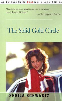 The Solid Gold Circle  by  Sheila Schwartz