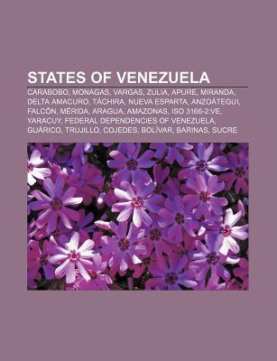 States of Venezuela: Carabobo, Monagas, Vargas, Zulia, Apure, Miranda, Delta Amacuro, T Chira, Nueva Esparta, Anzo Tegui, Falc N, M Rida Source Wikipedia