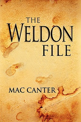 The Weldon File Mac Canter