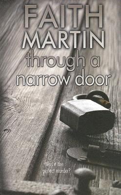 Through a Narrow Door Faith Martin