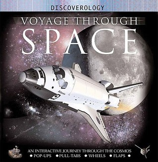 Voyage Through Space: An Interactive Journey through the Solar System and Beyond  by  Ian Graham