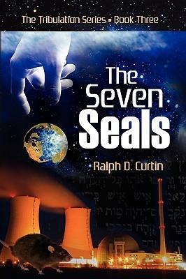 The Seven Seals Ralph D. Curtin